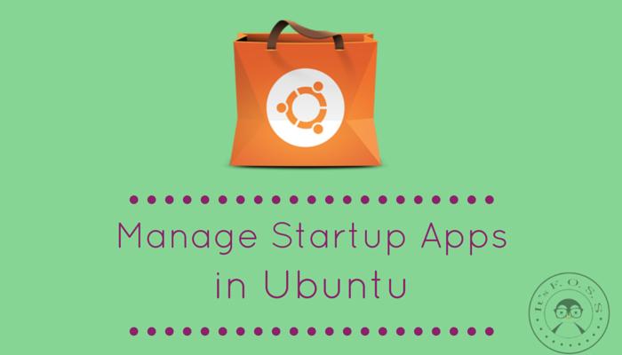 如何在 Ubuntu 中管理开机启动应用