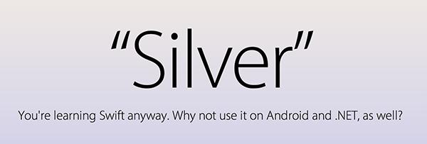 Silver将苹果的Swift引入.NET和Java世界