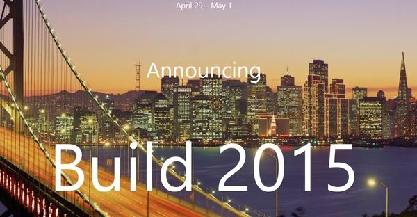 微软Build 2015大会有哪些值得期待的?