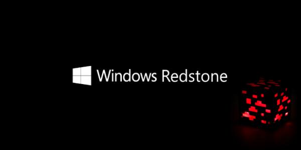 Windows 10 Redstone 首版完工:彻底抛弃 Win 7