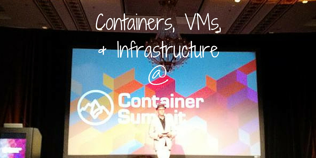 Containers-VMs-and-Infrastructure_1.jpg
