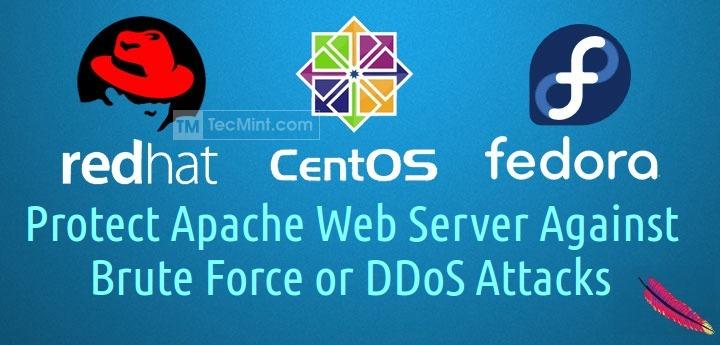 如何在 Apache 中抵御暴力破解和 DDos 攻击