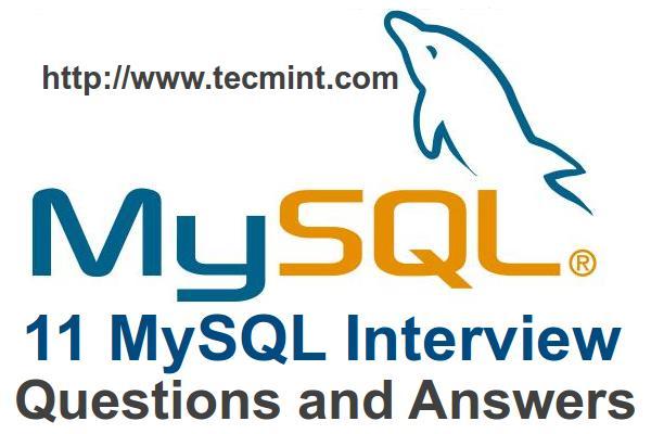 给linux用户的11个高级MySQL数据库面试问题和答案